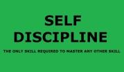 SELF DISCIPLINE