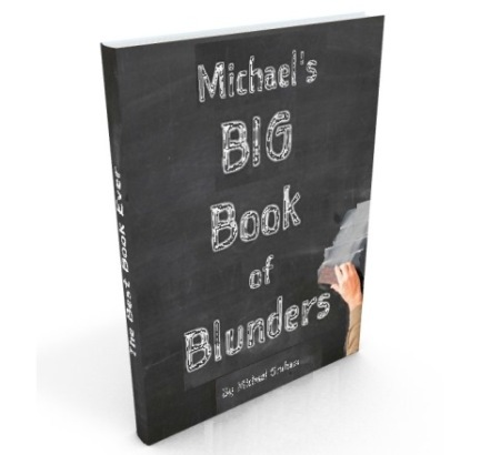 Michaels Big book of Blunders