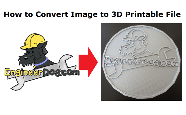 How to convert an image into a 3D printable file  – EngineerDog